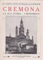 LE CENTO CITTA� D�ITALIA FASCICOLO N. 64 CREMONA LA SUA STORIA I MONUMENTI