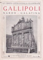 LE CENTO CITTA´ D´ITALIA FASCICOLO N. 90 GALLIPOLI NARDO' GALATINA - Turismo, Viaggi