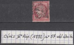 France Cérès IIIe Rép. (1872) Y/T N° 57 Oblitération étoile à 10% De La Cote - 1871-1875 Ceres