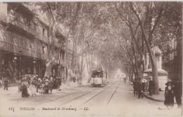 Cpa,fin De La Guerre,TOULON ,boulevard De Strasbourg,tram En Circulation,policier à Droite En Surveillance,rare,1918 - Toulon