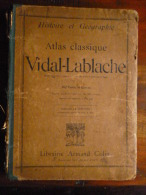 Ancien Atlas Classique Vidal-Lablache   - Histoire Et Géographie 1910 - Livres, BD, Revues