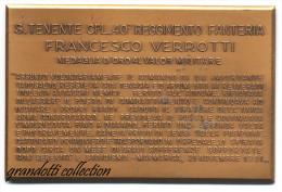 FRANCESCO VERROTTI  S.TENENTE 40� REGGIMENTO FANTERIA TARGA PLACCA MILITARE UNIFACE