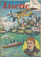 LINDBERGH LISETTE N° 42 1959 Diverses Bd Et Histoires.32 P.Spirit Of St Louis New-york 3 Pages Statue Liberty TB 2scans. - Aviation Commerciale