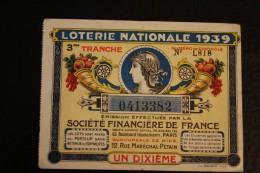 """1939  Billet De La Loterie Nationale Française«""""société Financière De France"""" Succursale Nice Rue Maréchal Pétain - Lotterielose"""