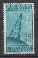 ITALIA POSTA AEREA 1947 INVENZIONE DELLA RADIO SASS. 139 MLH VF - 6. 1946-.. Repubblica