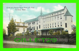 LEWISTON, ME - ECOLE DE LA PAROISSE STREET, PIERRE ET ST PAUL - - Lewiston