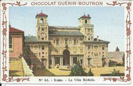 CHROMO , Chocolat GUÉRIN-BOUTRON ,N° 53 , ROME , La Villa Médicis - Guérin-Boutron