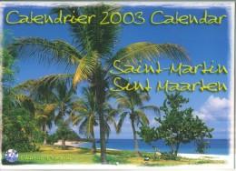 Calendrier Saint Martin Antilles 2003  Ed. Exbrayat  TBE - Calendriers