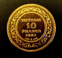 TUNISIE 10 FRANCS 1891 OR .GOLD ORO  POIDS 3.22 GR QUALITE