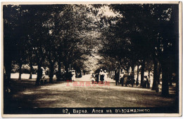 BULGARIA 1927 VARNA WARNA ENLIGHTENMENT ALLEY Aa583 - Bulgaria