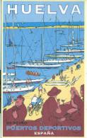 Huelva - 2002 - Série Graphique - Destino Puertos Deportivos - España - 2025 - Huelva