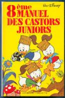 No PAYPAL !! : Walt DISNEY Le 8eme Manuel Des CASTORS JUNIORS ,Appareil Photo Nature Éo Édition Hachette 1982 TTBE/NEUF - Livres, BD, Revues