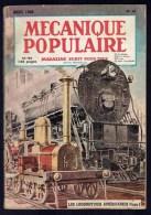 MECANIQUE POPULAIRE - N° 34  - Année 1949 - Locomotives Américaines - Aviation Soviétique - Le Boeing -  Etc (3876) - Bricolage / Technique