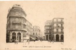 ALGERIE - ALGER - 291 - Place du Lyc�e et Rue Bab El Oued - Phot. Leroux Alger -