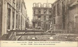 Reims Rue Du Cloitre Apres Le Bombardement - Guerre 1914-18