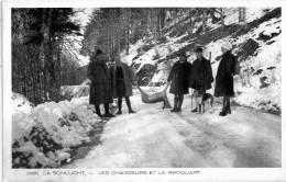 La Schlucht - Les Chasseurs Et Le Broquart - Chasse    CARTE RARE      -X- - Francia