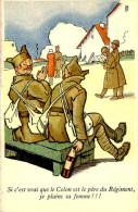 Belle Carte  Illustrateur  -humoristique   -- Militaire -  ,si C ´est Vrai Que Le Colon  Est Le Pére Du Régiment   F444 - Humoristiques