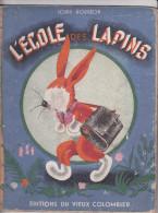 L´ECOLE DES LAPINS, Louis Gougeon,  Editions Du Vieux Colombier, 1942 - Livres, BD, Revues