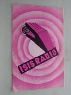 ISIS RADIO - 7 Verschillende Modellen In Reclame Folder NL / FR - Fonde / Gesticht 1932 ( Voir Photo Pour Detail )! - Publicités
