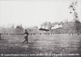 - CPA Repro - M.Santos -Dumont Volant à 2 Mètres Au-dessus Du Sol, à Bagatelle , Le 23 Octobre 1906 - Flugwesen