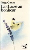 FOLIO N° 2222 LIVRE DE POCHE NEUF AUTEUR JEAN GIONO TITRE LA CHASSE AU BONHEUR FERMETURE LIBRAIRIE EDITION 1992 - Sonstige