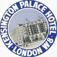 London -KENSINGTON PALACE  HOTEL,  Old HOTEL LUGGAGE LABEL ETIQUETTE ETICHETTA BAGAGE - Hotel Labels