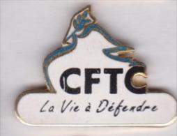 Beau pin�s en EGF , syndicat CFTC , La vie � d�fendre