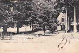 Laeken 112: Chapelle Ste Anne Et Fontaine 1907 - Laeken