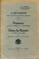 L'invasion Dans Le Nord De Seine Et Marne : Puisieux, Douy-la-Ramée, Par F. LEBERT, 1917 - Guerre 1914-18