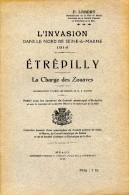 L´invasion Dans Le Nord De Seine Et Marne : Etrépilly/La Charge Des Zouaves, Par F. LEBERT, 1918 - Guerre 1914-18