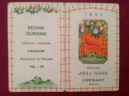 Calendrier 1952 Parfumerie LAPALUD 84 Vaucluse Publicité Parfum Cheramy - Calendari