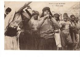 C P A--ASIE--SYRIE--scènes Et Types De SYRIE--danse Arabe--voir 2 Scans - Syrie