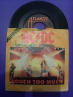 45T AC/DC- TOUCH TOO MUCH - Vinyl-Schallplatten