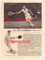 Original Zeitungsbericht - 1930 - TENNIS - Ein Kampfspiel Von Edmund Smith !!! - Tennis
