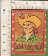 PO9767C# FIGURINE CICOGNA NANNINA Anni '50 Serie PERSONAGGI WESTERN N.13 CALIFORNIA JOE - Autres