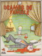 Drames De Famille - Willem - Bande à Charlie - E.O 1973 - Bücher, Zeitschriften, Comics