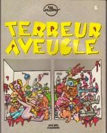 Terreur Aveugle - Willem - Bande à Charlie - E.O 1979 - Bücher, Zeitschriften, Comics