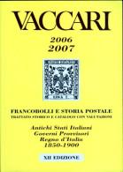 Vaccari 2006/2007 Catalogue Of Italian Stamps, 1850-1900. - Italie