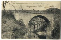 ARGENTON-CHÂTEAU. - Pont Sur L'Ouère - Argenton Chateau