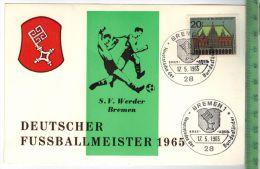 S.V. Werder Bremen, Deutscher Fussballmeister -1965 -Verlag: ---------- PostkarteErhaltung: I-II, Unbenutzt,Karte Wird I - Soccer