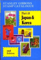 Stanley Gibbons Stamp Catalogue Part 18 - Japan & Korea. 1984 Edition. - Stamp Catalogues