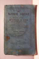 AGRICULTURE --  MATERIEL  AGRICOLE  -Des Appareils Et Des Machines ( Année 1855 ) - Nature