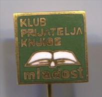 Club friends books - MLADOST, Zagreb, Croatia, enamel, vintage pin, badge