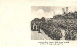 LES  PREMIERES  TROUPES  AMERICAINES  DEBARQUEES  EN  FRANCE   JUIN  1917 - Guerre 1914-18