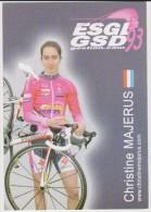 Women Cycling Card CHRISTINE MAJERUS Team ESGL 93 - GSD Gestion 2010 France - Ciclismo