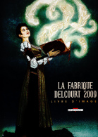 La Fabrique Delcourt 2009 Livre D'images - Livres, BD, Revues