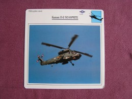 KAMAN H-2 Seasprite  HELICOPTERE NAVAL FICHE AVION Avec Description  Aircraft Aviation Helicopter - Flugzeuge