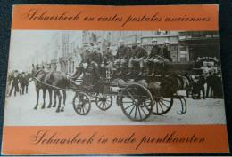 Livre SCHAERBEEK En Cartes Postales Anciennes - Français Et Néerlandais - THÉRÈSE GUÉRIN - JACQUES LEMERCIER - België