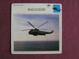SIKORSKY S-61 Sea King HELICOPTERE MARITIME  FICHE AVION Avec Description  Aircraft Aviation Helicopter - Flugzeuge