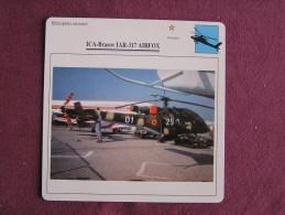 ICA - Brasov IAR-317 Airfox HELICOPTERE TERRESTRE FICHE AVION Avec Description  Aircraft Aviation Helicopter - Flugzeuge